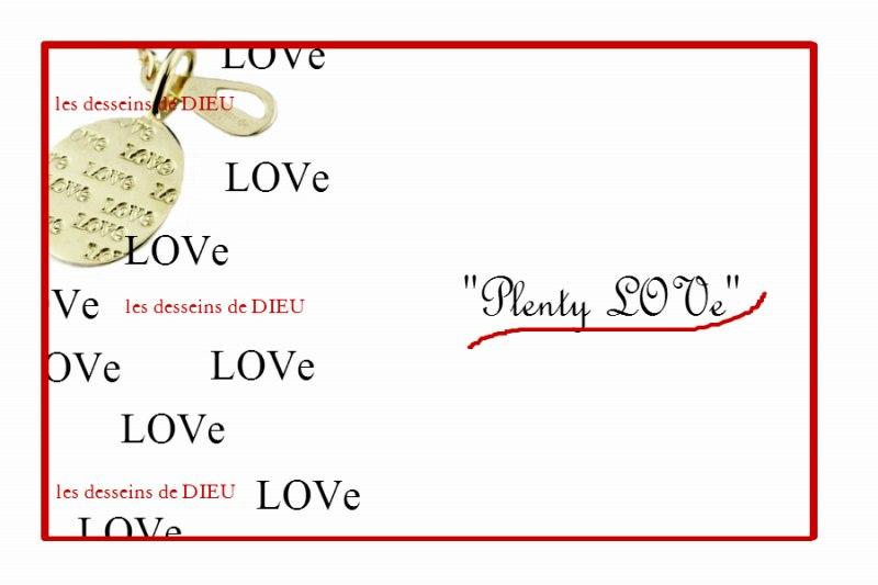 """心のサプリメントとしてのジュエリー☆ les desseins de DIEU  Plenty """"LOVe"""" Charm"""