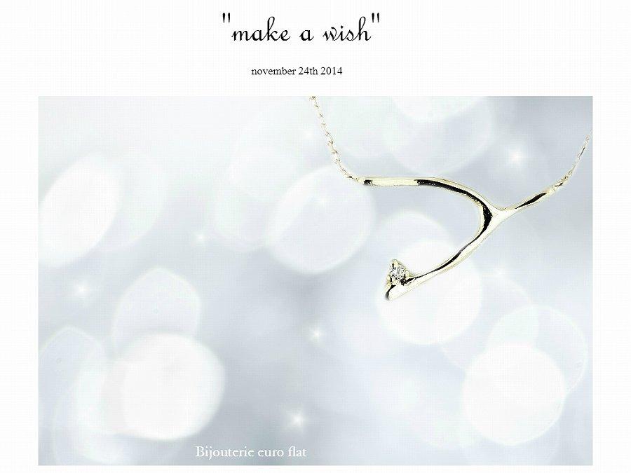 """make a wish""  two ply Wishbone series  願いを込めて☆ ウィッシュボーン・シリーズ"