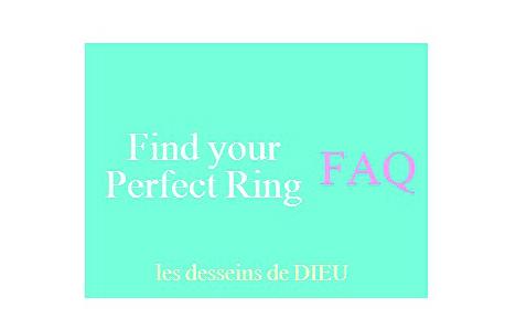 Find Your Perfect Ring とっておきのリングを見つけて ~リングに関するあれこれFAQ~